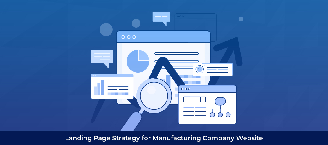 Landing Page Strategy for Manufacturing Company